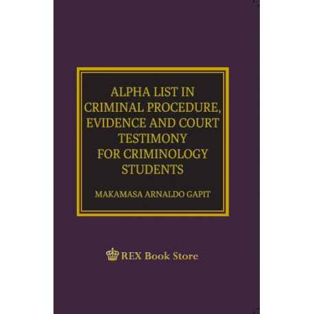 ALPHA LIST IN CRIMINAL PROCEDURE, EVIDENCE & COURT TESTIMONY (POCKET SIZE)