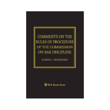 Comments on the Rules of Procedure of the Commission on Bar Disipline (Paper Bound)