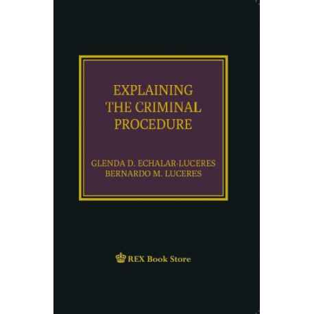 Explaining the Criminal Procedure (Cloth Bound)