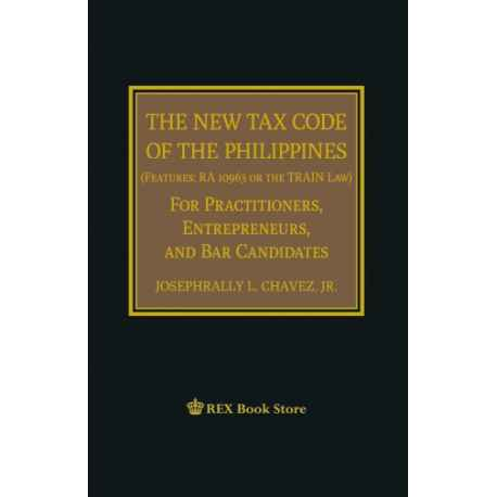 The New Tax Code of the Phils (Cloth Bound)
