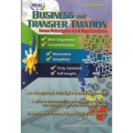 Business and Transfer Taxation Laws Principles and Applications