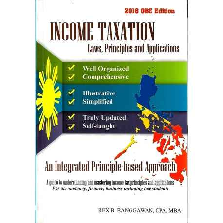 Income Taxation 2016 OBE Edition