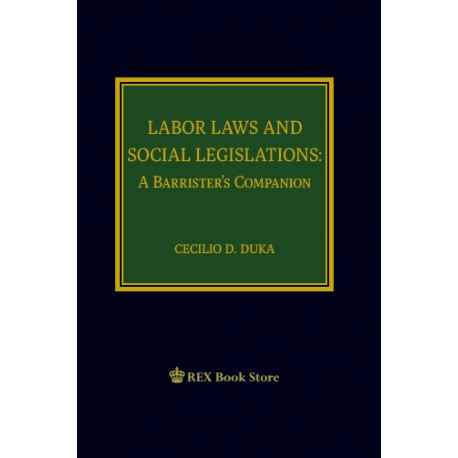 Labor Laws and Social Legislation: A Barrister's Companion (Cloth Bound)