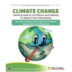 Climate Change: Getting used to its effects and helping to keep it from worsening (Flip Chart)