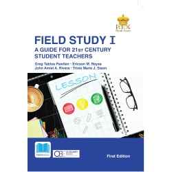Field Study I: A Guide for 21st Century Student Teachers (2019)