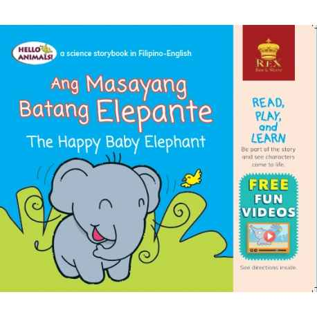 Ang Masayang Batang Elephante The Happy Baby Elephant (Small Book)