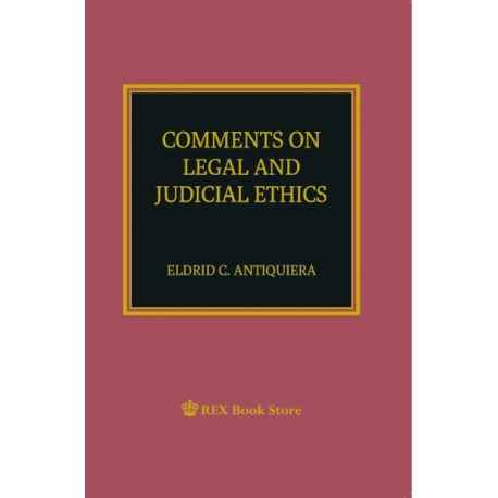 Comments on Legal and Judicial Ethics