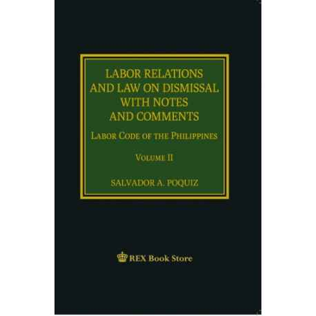 Labor Relations and Law on Dismissal (2018 Edition) Cloth Bound