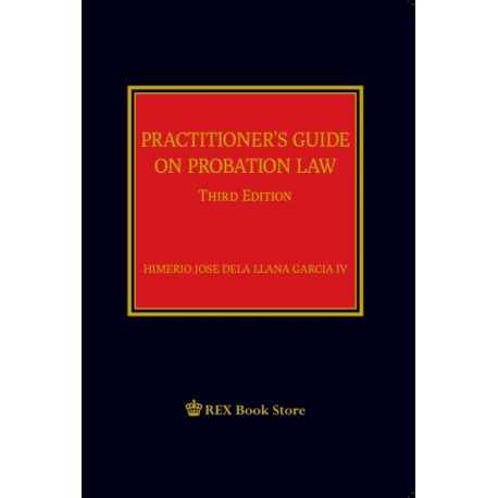 Practitioner's Guide on Probation Law (2020 Edition) Cloth Bound