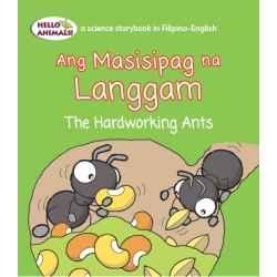 Ang Masisipag na Langgam The Hardworking Ants (Small Book)