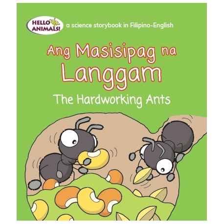 Ang Masisipag na Langgam The Hardworking Ants (Small Book)