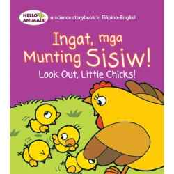 Ingat Mga Munting Sisiw! Look Out, Little Chicks! (Small Book)
