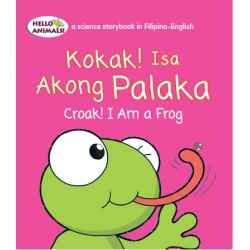 Kokak ! Isa Akong Palaka Croak! I am Frog! (Small Book)