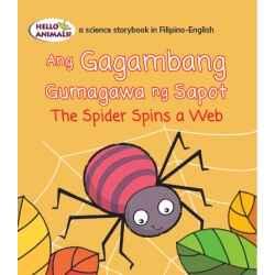 Ang Gagambang Gumagawa ng Sapot The Spider Spins A Web (Small Book)