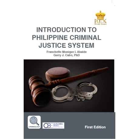 Introduction to Philippine Criminal Justice System (First Edition) Paper Bound