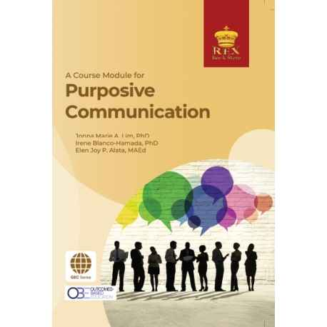 A Course Module for Purposive Communication (2019 Edition)