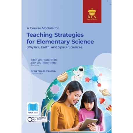 A Course Module for Teaching Strategies for Elementary Science (2020 Edition) Paper Bound