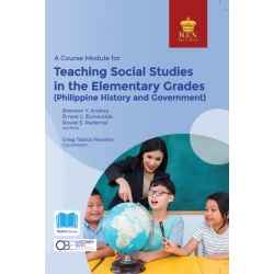 A Course Module for Teaching Social Studies in the Elementary Grades (2020 Edition) Paper Bound