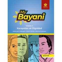 My Bayani Journal Volume 1 (Karapatan at Dignidad)