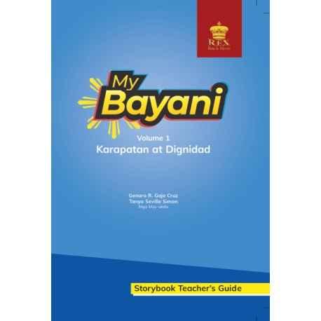 My Bayani Storybook Teacher's Guide Volume 1 (Karapatan at Dignidad)