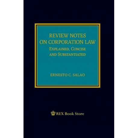 Review Notes on Corporation Law (2020 Edition) Cloth Bound