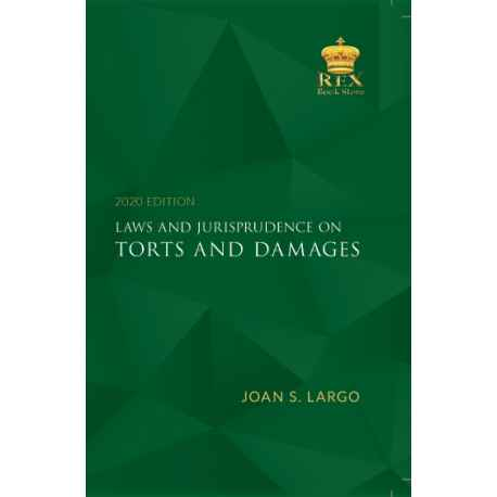 Laws and Jurisprudence on Torts and Damages