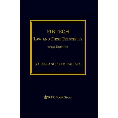 FINTECH Law and First Principles (2020 Edition) Cloth Bound
