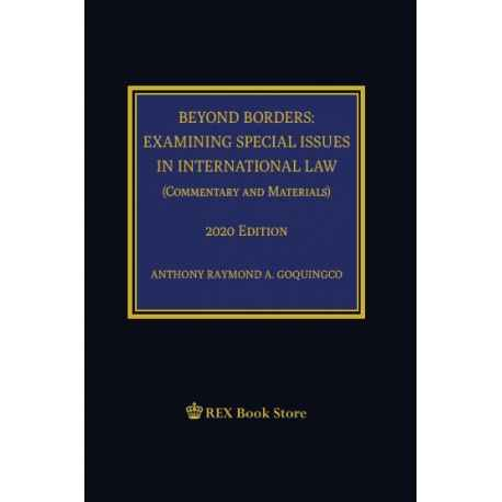 Beyond Borders : Examining Special Issues in International Law (2020 Edition) Cloth Bouind