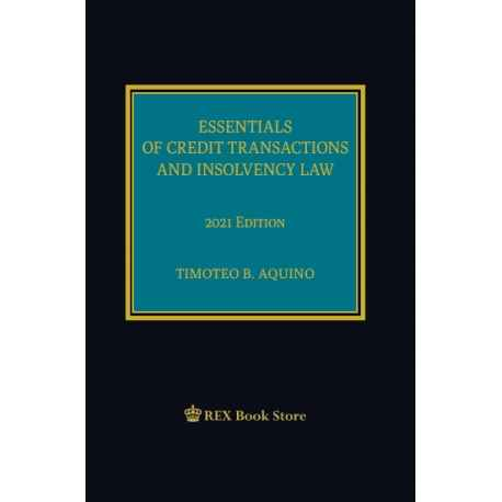 Essentials of Credit Transactions and Insolvency Law (2021 Edition) Cloth Bound