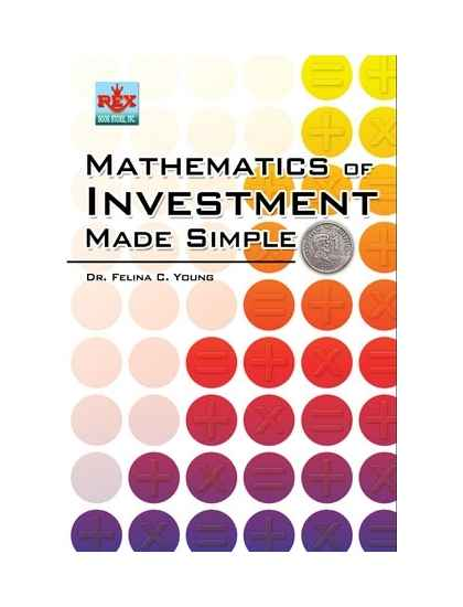 Mathematics of Investment Made Simple