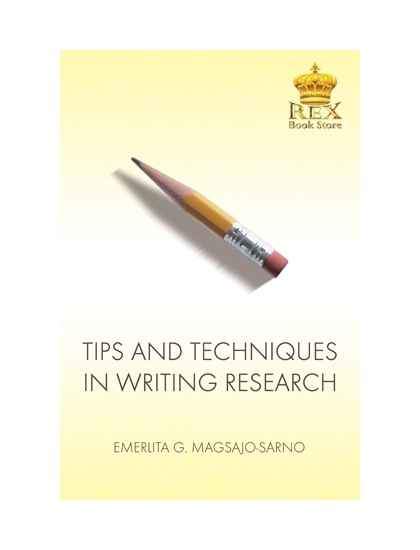Tips & Techniques in Writing Research