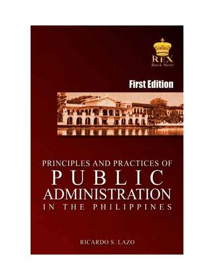 Principles and Practices of Public Administration in the Philippines
