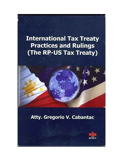 International Tax Treaty Practices and Rulings