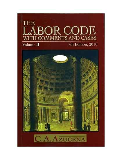 The Labor Code with Comments and Cases Volume II