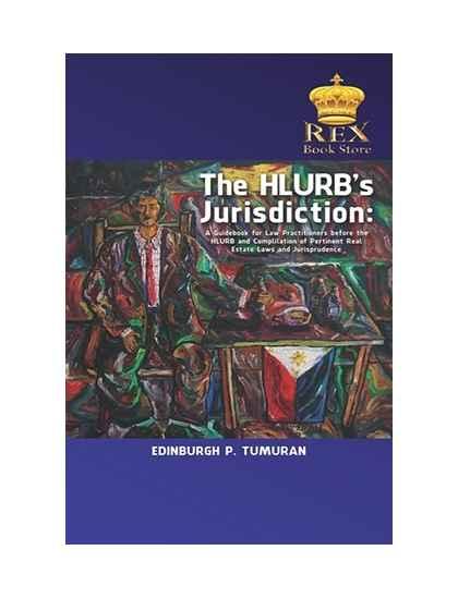 The HLURB'S Jurisdiction