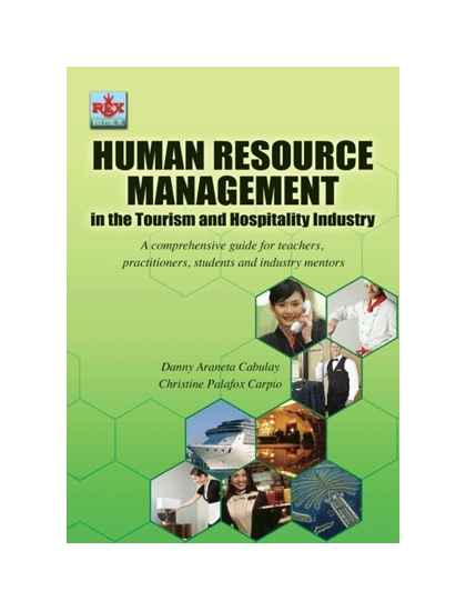 Human Resource Management in the Tourism and Hospitality Industry