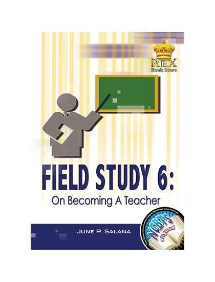 Field Study 6: On Becoming A Teacher