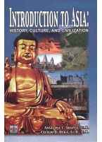 Introduction to Asia, History, Culture, and Civilization