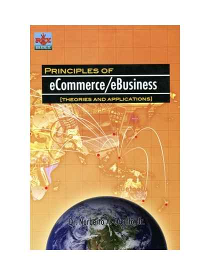 Principles of eCommerce / eBusiness (Theories and Applications)