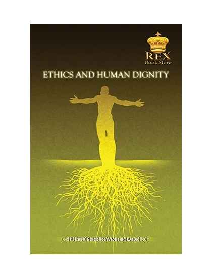 Ethics and Human Dignity